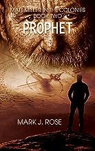 Matt Miller in the Colonies, Book 2: Prophet