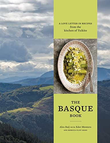 Books By Alexandra Raij_basque A Love Letter In Recipes From The ...