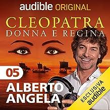 La Roma di Cesare e Cleopatra: Cleopatra, donna e regina 5