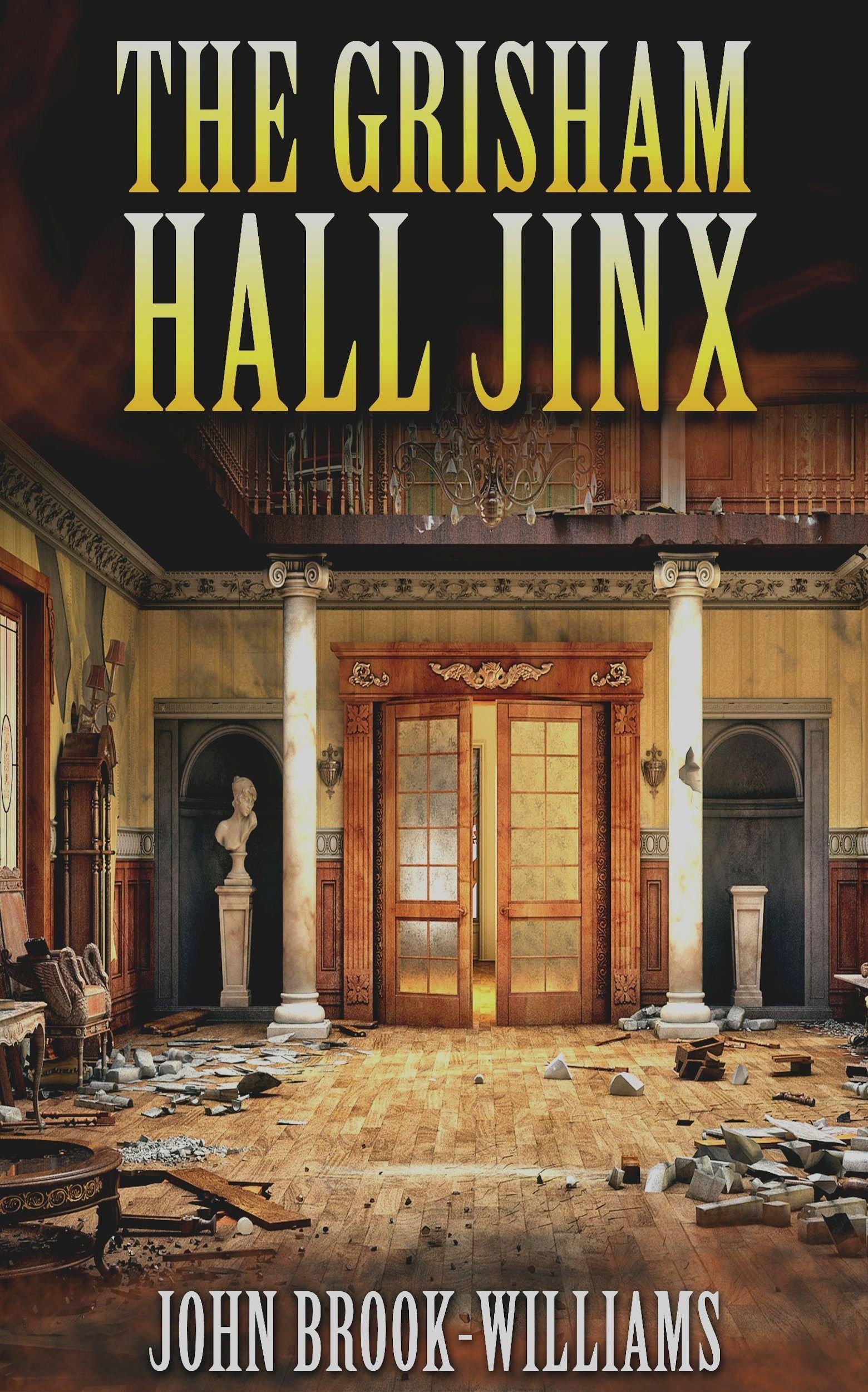 THE GRISHAM HALL JINX