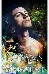 Dreams Kindle Edition