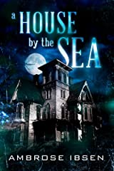 A House By The Sea (Winthrop House Book 1) Kindle Edition