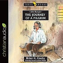 John Bunyan: Journey of a Pilgrim: Trailblazers Series