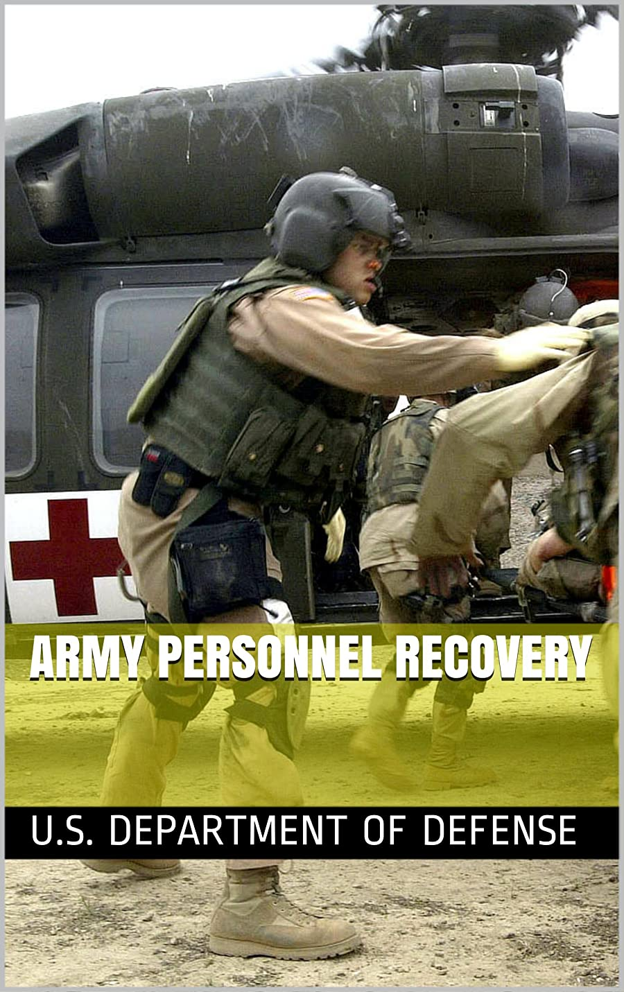 正しい居住者バレルArmy Personnel Recovery (English Edition)