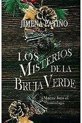 Los Misterios de la Bruja Verde: Muerte bajo el Muérdago (Spanish Edition) Kindle Edition