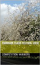 Farnham Flash Festival 2018 (Farnham Flash Fiction Book 3)