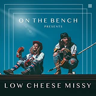 Low Cheese Missy