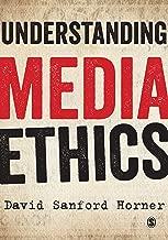 Understanding Media Ethics