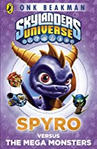 Skylanders Mask of Power: Spyro versus the Mega Monsters: Book 1 (English Edition)