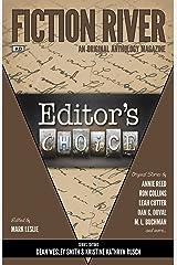 Fiction River: Editor's Choice (Fiction River: An Original Anthology Magazine Book 23) Kindle Edition
