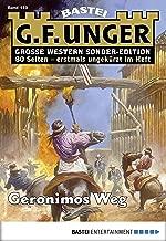 G. F. Unger Sonder-Edition 149 - Western: Geronimos Weg (German Edition)