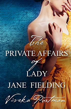 The Private Affairs Of Lady Jane Fielding (The Regency Diaries Book 3)