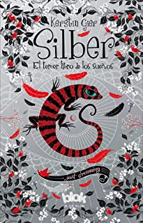 Silber. El tercer libro de los sueños / Silber 3. The Third Book of Dreams (Silber: The Book of Dreams) (Spanish Edition)
