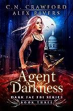 Agent of Darkness (Dark Fae FBI Book 3)