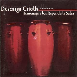 Homenaje a los Reyes de la Salsa, Descarga Criolla