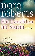 Ein Leuchten im Sturm: Roman (German Edition)