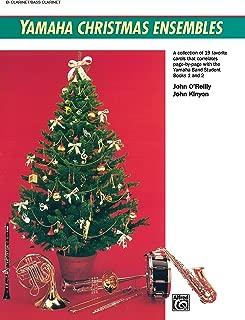 Yamaha Christmas Ensembles: Clarinet, Bass Clarinet (Yamaha Band Method)