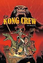 Die Kong Crew: Bd. 1: Der Dschungel von Manhattan