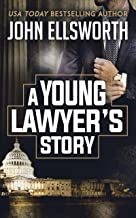 A Young Lawyer's Story (Thaddeus Murfee Legal Thriller Series)
