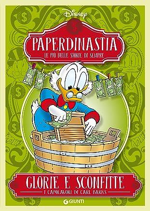 Paperdinastia. Glorie e sconfitte (I capolavori di Carl Barks Vol. 3)