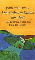 Coverbild von Das Café am Rande der Welt, von John Strelecky