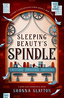 Sleeping Beauty's Spindle (Fairy-Tale Inheritance Series Book 5) (English Edition)