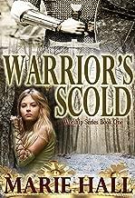 Warrior's Scold (Worship Series Book 1)