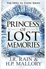 Princess of Lost Memories (Here to There Book 1) Kindle Edition