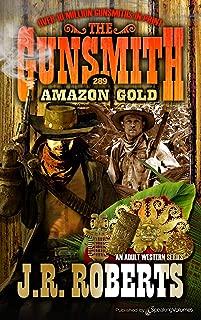 Amazon Gold (The Gunsmith Book 289)