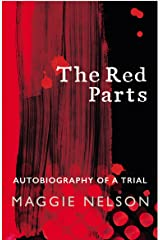 The Red Parts: Autobiography of a Trial Kindle Edition