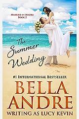 The Summer Wedding (Married in Malibu, Book 2) Kindle Edition