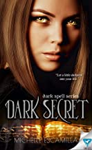Dark Secret (Dark Spell Series Book 1)