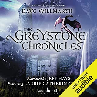 The Greystone Chronicles, Book Two: The Dire Lands: The Greystone Chronicles Series, Book 2