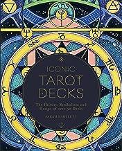 Iconic Tarot Decks /anglais: The History, Symbolism and Design of Over 50 Decks