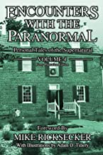 Encounters With The Paranormal: Volume 4: Paranormal Tales of the Supernatural
