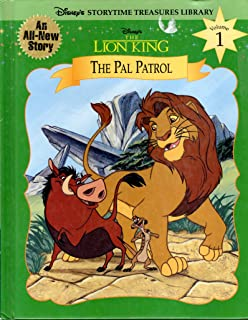 The Pal Patrol (Disney's Storytime Treasures Library Volume 1) (Disney's The Lion King)