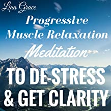Guided Meditation for Progressive Muscle Relaxation