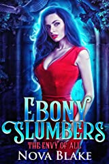 Ebony Slumbers: A Fairytale Retelling (The Envy of All Book 1) Kindle Edition