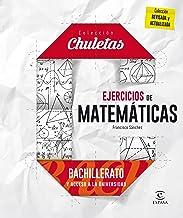 Ejercicios De Matemáticas Para Bachillerato - 9788467044485 (CHULETAS)