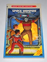 Space Vampire (Choose Your Own Adventure#71)