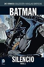DC Comics: Batman Silencio Parte 1 (Colección Novelas Gráficas)