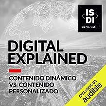 Contenido dinámico vs contenido personalizado