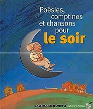 Poesies, Comptines et Chansons Pour Le Soir Audio CD and book (HORS SERIE MUSIQUE LIVRE-CD) (French Edition)