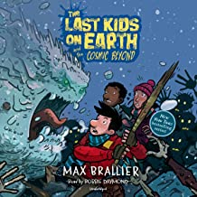 The Last Kids on Earth and the Cosmic Beyond: The Last Kids on Earth Series, Book 4