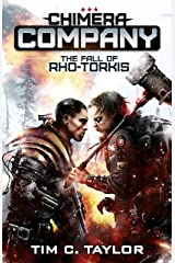 The Fall of Rho-Torkis (Chimera Company Book 1) Kindle Edition