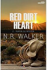 Partir ou rester: Red dirt heart, T2 Format Kindle