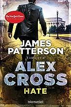 Hate - Alex Cross 24: Thriller (German Edition)