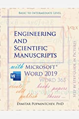 Engineering and Scientific Manuscripts with Microsoft Word 2019 Kindle Edition