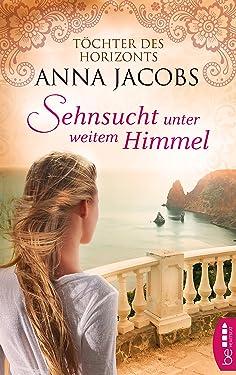Sehnsucht unter weitem Himmel: Töchter des Horizonts (Traders Saga 2) (German Edition)