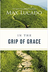 In the Grip of Grace -: Your Father Always Caught You. He Still Does. Kindle Edition